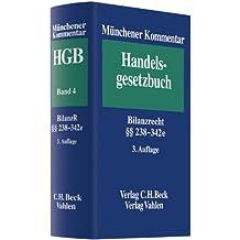 Drittes Buch - Handelsbücher: Paragraphen  238 - 342 e HGB (Münchener Kommentar zum Handelsgesetzbuch, Band 4)