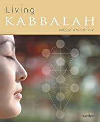 Living Kabbalah by Maggy Whitehouse (2004-09-15)