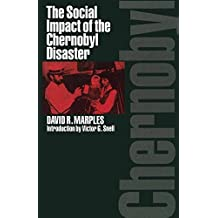 The Social Impact of the Chernobyl Disaster