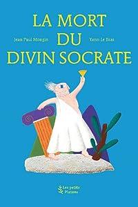 """Afficher """"La mort du divin Socrate"""""""