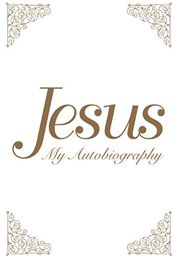 Jesus: My Autobiography (English Edition)
