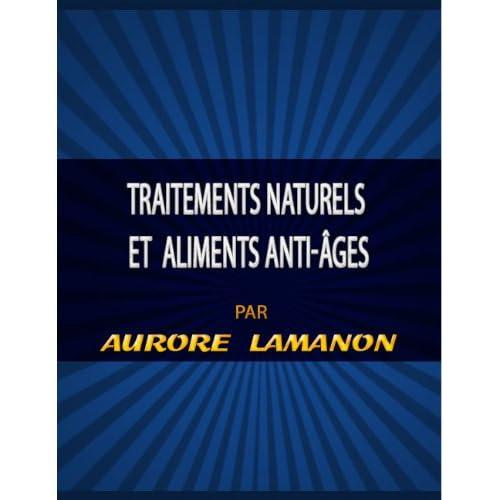 Traitements naturels et  aliments anti-âges