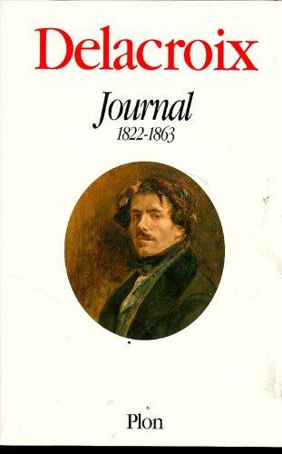 Delacroix : Journal 1822-1863