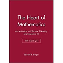 The Heart of Mathematics: An Invitation to Effective Thinking Third Edition Manipulative Kit