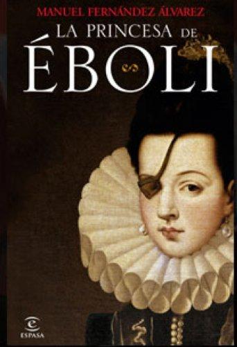Descargar Libro La princesa de Éboli de Manuel Fernández Álvarez