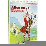 Image de Alice en Ecosse : Collection : Bibliothèque verte cartonnée & illustrée