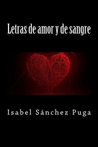 Letras De Amor Y De Sangre: Novela Romantica – Línea Sentimientos por Isabel Sánchez Puga epub