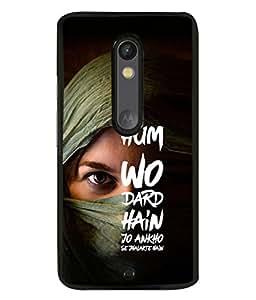 PrintVisa Designer Back Case Cover for Moto X Force (attitude hindi quotes eyes pain)