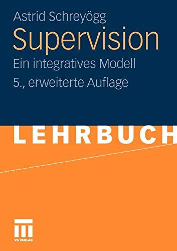 Supervision: Ein integratives Modell (German Edition)