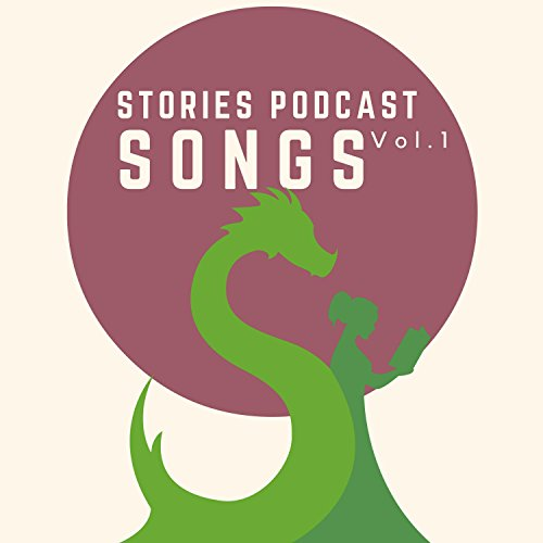 Stories Podcast: Songs, Vol. 1