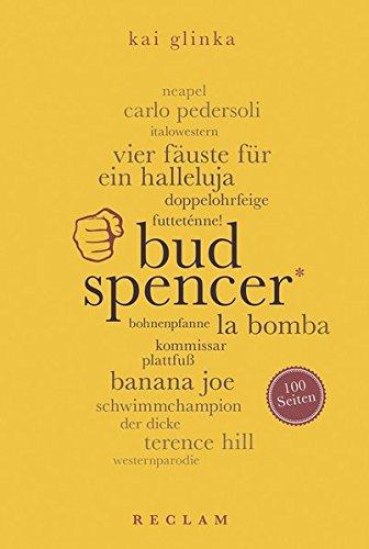 Bud Spencer. 100 Seiten (Reclam 100 Seiten)