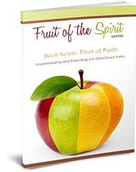 Fruit of Faith (Fruit of the Spirit Series Book 7) (English Edition)