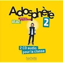 Adosphere: Niveau 2 CD Audio Classe (X2)