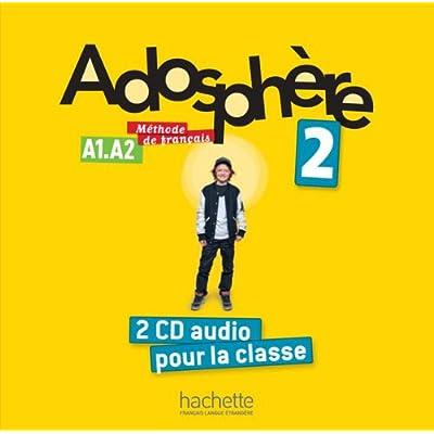 Adosphère 2 : CD audio classe (x2)