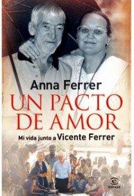 Un pacto de amor: Mi vida junto a Vicente Ferrer (ESPASA HOY) por Anne ferrer