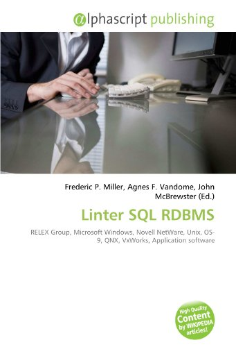 linter-sql-rdbms-relex-group-microsoft-windows-novell-netware-unix-os-9-qnx-vxworks-application-soft