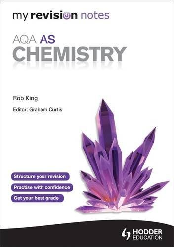 My Revision Notes: AQA AS Chemistry (MRN)