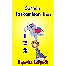 Finnish Baby book: Sormin laskemisen iloa: Kuvitettu laskentakirja lapsille. Finnish kids books,Finnish language books,Finnish Childrens books (Learn Finnish ... for children. Book 1) (Finnish Edition)