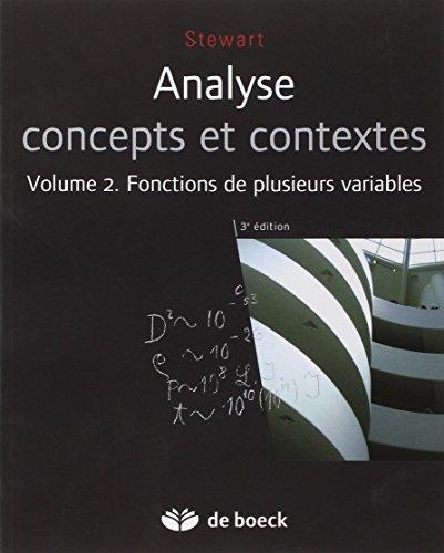 Analyse concepts et contextes, Volume 2 : Fonctions de plusieurs variables