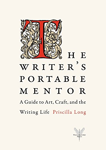 the-writers-portable-mentor-a-guide-to-art-craft-and-the-writing-life
