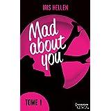 Mad About You - tome 1 : Jusqu'où iriez-vous par amour ? (HQN)