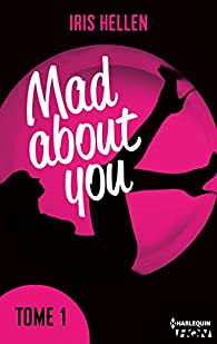Mad About You - tome 1 (HQN) par Hellen