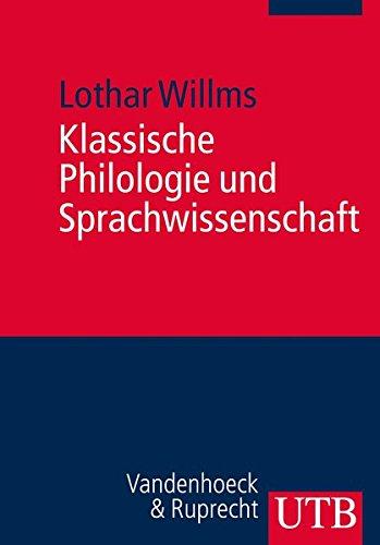 Klassische Philologie und Sprachwissenschaft