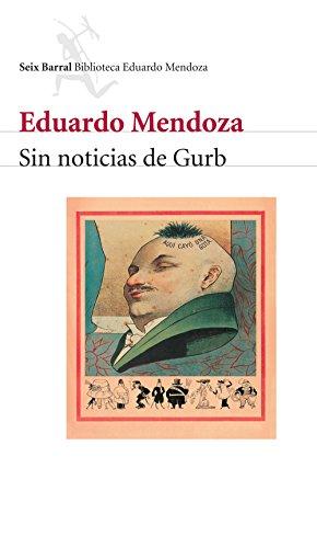 Sin noticias de Gurb por Eduardo Mendoza Garrriga