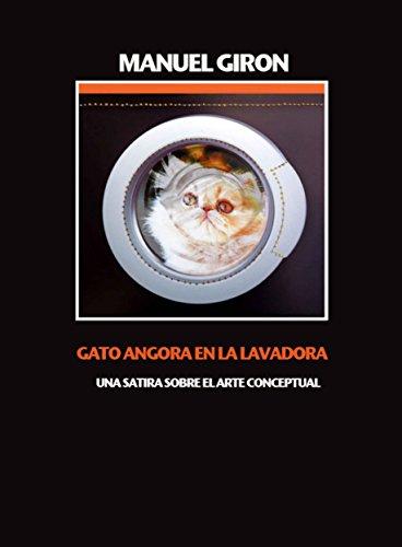 Gato Angora en la lavadora: Relatos eBook: Manuel Giron: Amazon.es ...