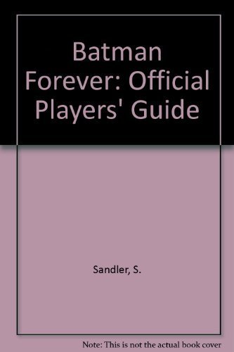 Batman Forever Official Player's Guide by Sandler (1995) Paperback