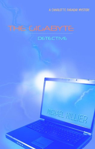 the-gigabyte-detective-the-charlotte-faraday-series-book-1