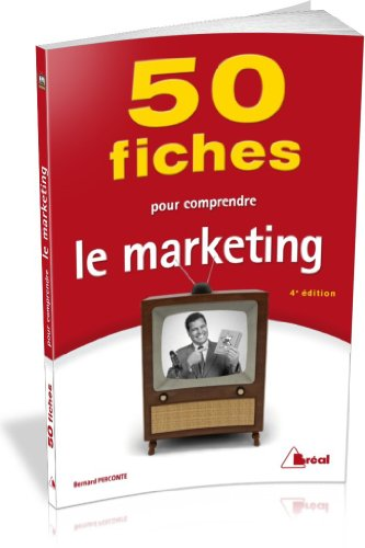 50 fiches pour comprendre le marketing par Bernard Perconte