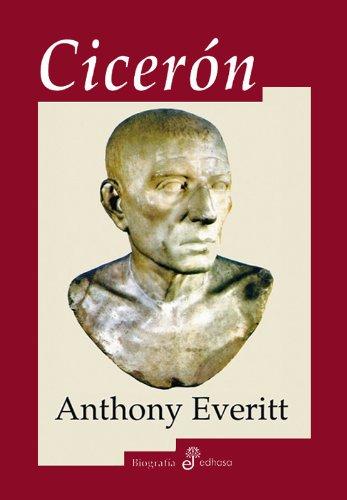 Ciceron (Biografías) por Anthony Everitt