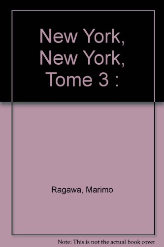New York, New York, Tome 3 :
