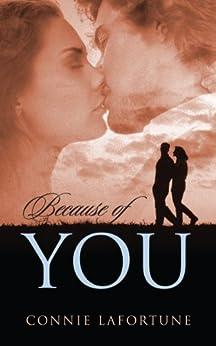 Because of You (English Edition) di [Lafortune, Connie]