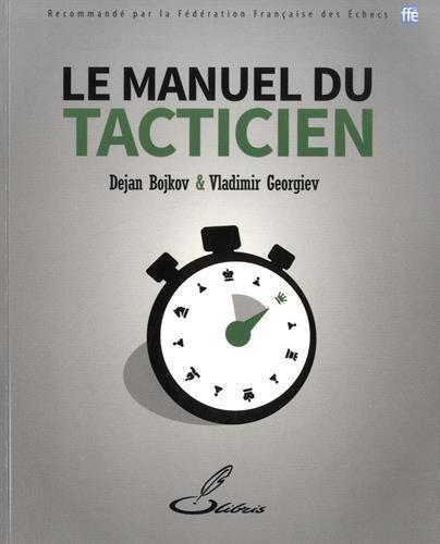 Le manuel du tacticien par Dejan Bojkov