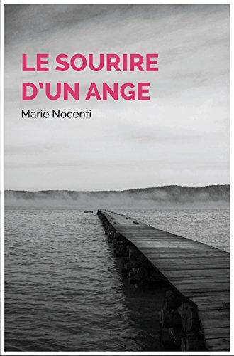 LE SOURIRE D'UN ANGE (French Edition)