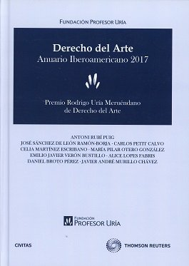 Derecho del arte. Anuario  Iberoamericano 2017 (Papel + e-book) (Monografía)