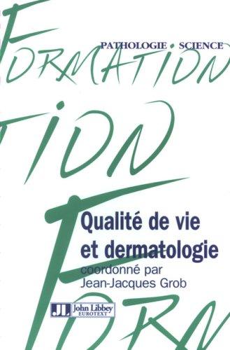 Qualite De Vie Et Dermatologie