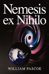 Nemesis ex Nihilo