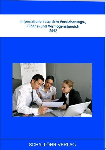 Informationen aus dem Versicherungs-, Finanz- und Vermögensbereich 2012