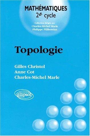 Topologie de Gilles Christol (1 février 1997) Broché
