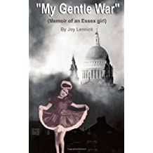 My Gentle War: Diary of an Essex Girl