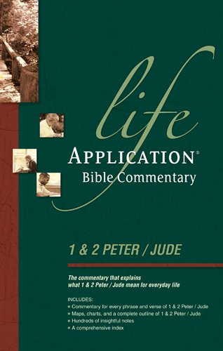 1 Peter, 2 Peter, Jude: Lab Comm (Life application Bible commentary)