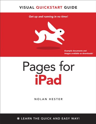 Pages for iPad: Visual QuickStart Guide (English Edition)