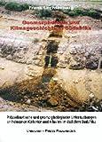 Paläoklimatische und geomorphologische Untersuchungen an holozänen Kolluvien und Alluvien im östlichen Südafrika