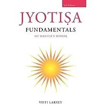 [(Jyotisa Fundamentals * *)] [Author: Visti Larsen] published on (November, 2011)