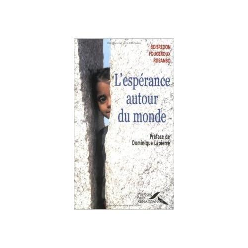 L'Espérance autour du monde de Christian de Boisredon,Nicolas de Fougeroux,Loïc de Rosanbo ( 18 octobre 2000 )