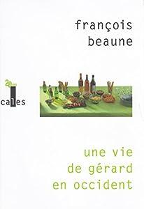 """Afficher """"Vie de Gérard en Occident (Une)"""""""