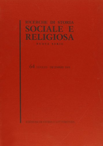 Ricerche di Storia Sociale e Religiosa. Nuova serie. Numero 64 (gennaio - giugno 2003)